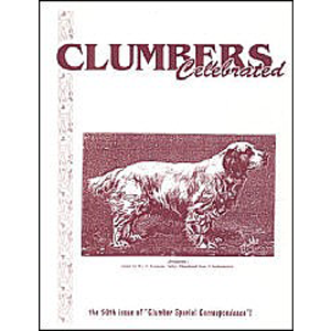 book: Clumbers Celebrated edited by Jan Irving